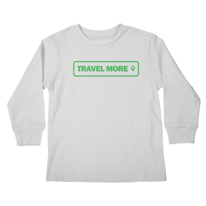 Travel More Kids Longsleeve T-Shirt by Var x Apparel