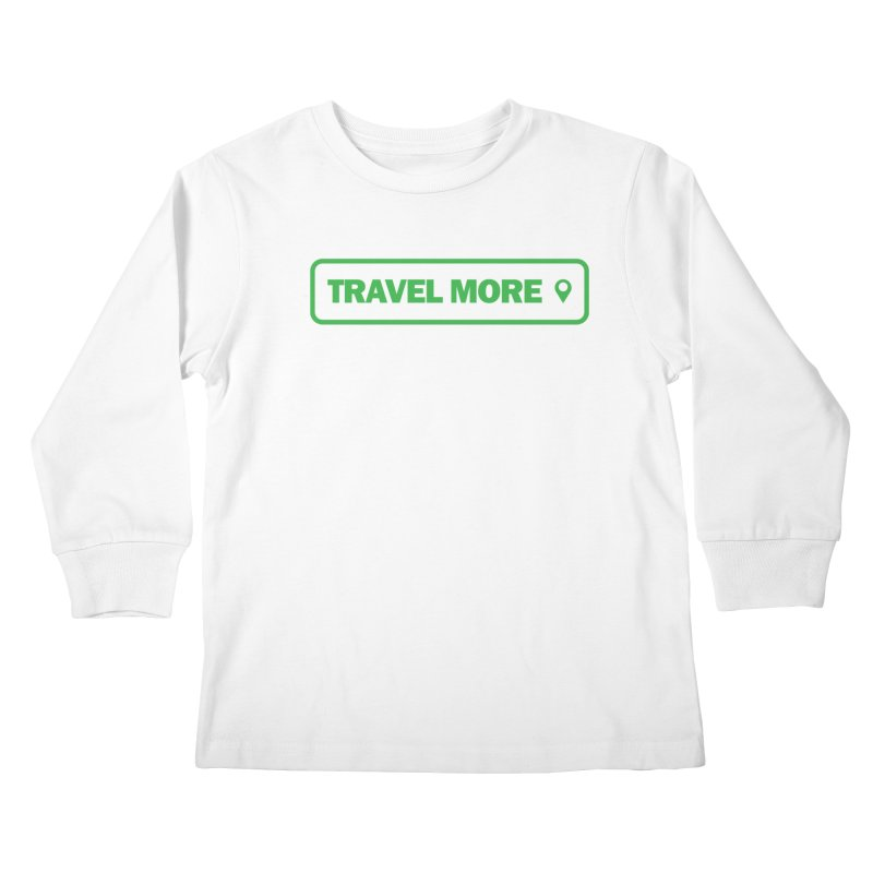 Travel More Kids Longsleeve T-Shirt by Var x Apparel