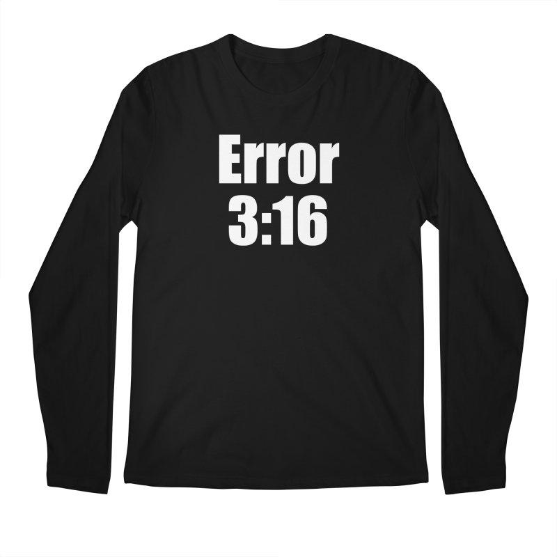 Error 3:16 Men's Regular Longsleeve T-Shirt by Var x Apparel