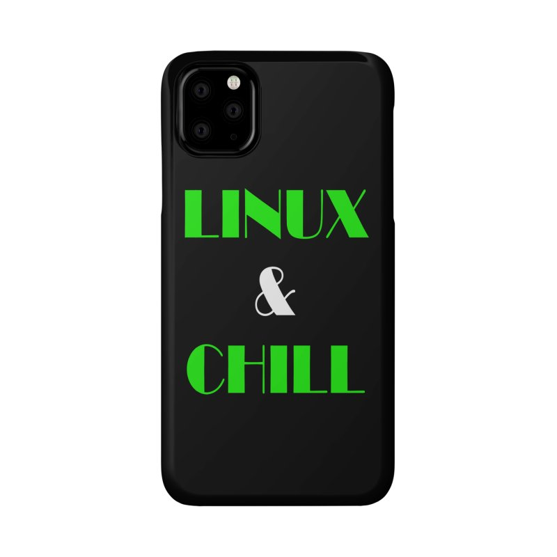Linux & Chill Accessories Phone Case by Var x Apparel