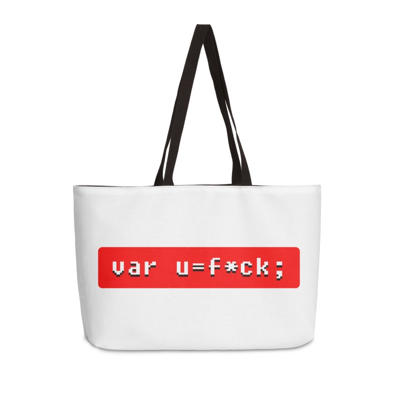 F*ck Accessories Weekender Bag Bag by Var x Apparel