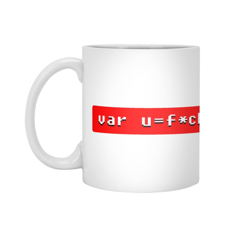 F*ck Accessories Mug by Var x Apparel