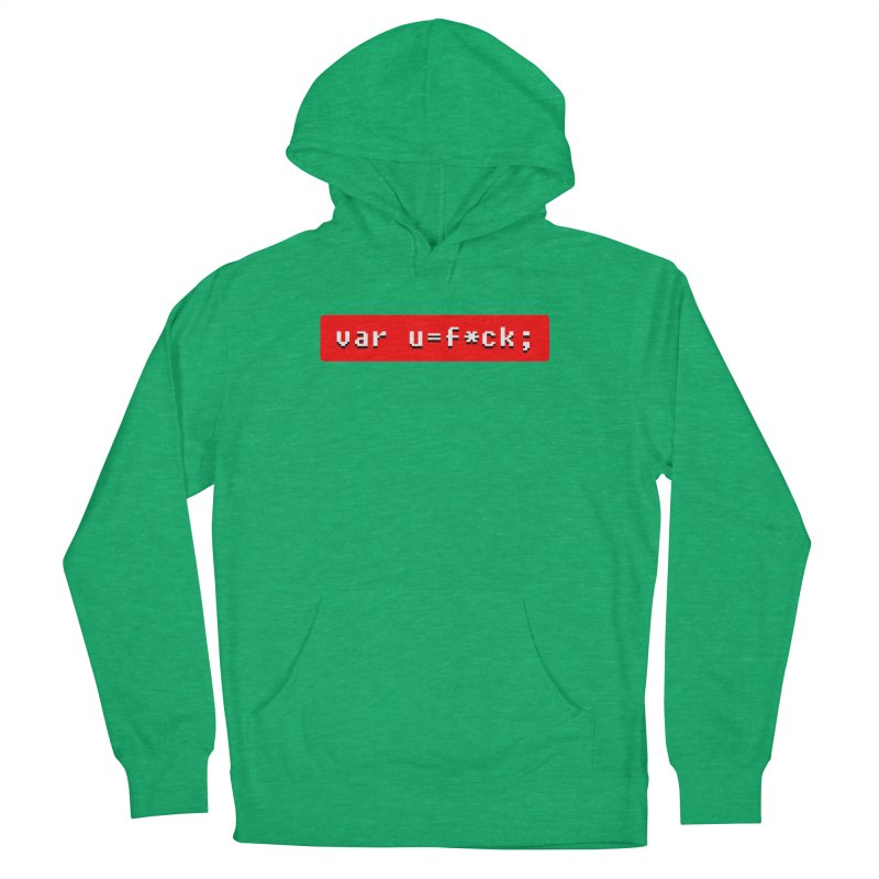 F*ck Women's French Terry Pullover Hoody by Var x Apparel