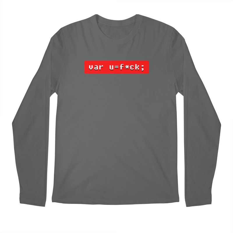 F*ck Men's Regular Longsleeve T-Shirt by Var x Apparel