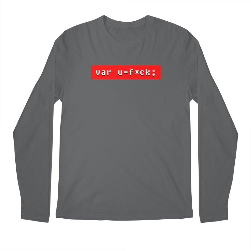 F*ck Men's Longsleeve T-Shirt by Var x Apparel