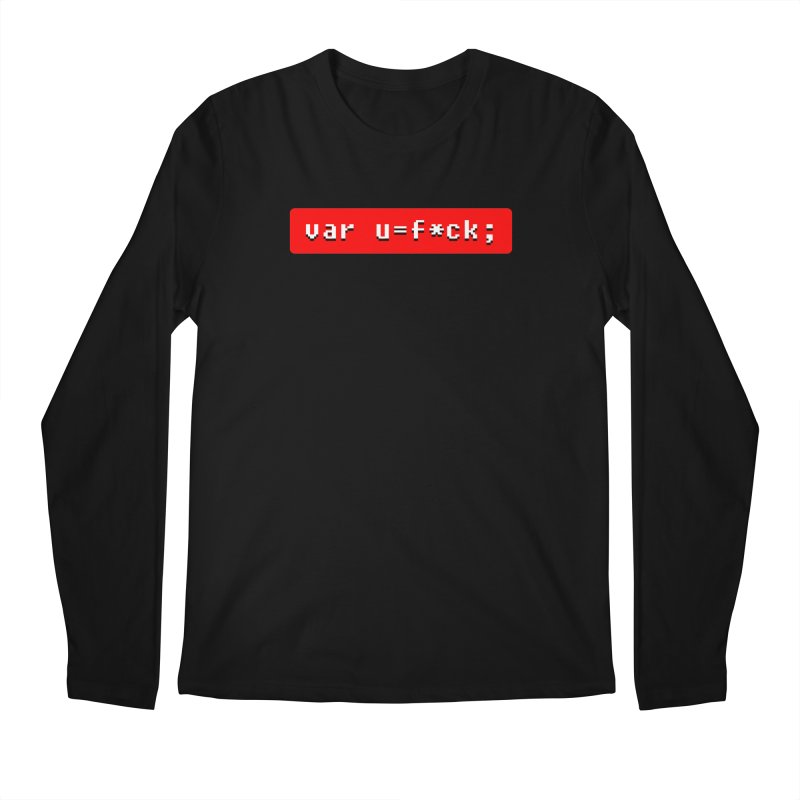 F*ck Men's Regular Longsleeve T-Shirt by Var x Apparel