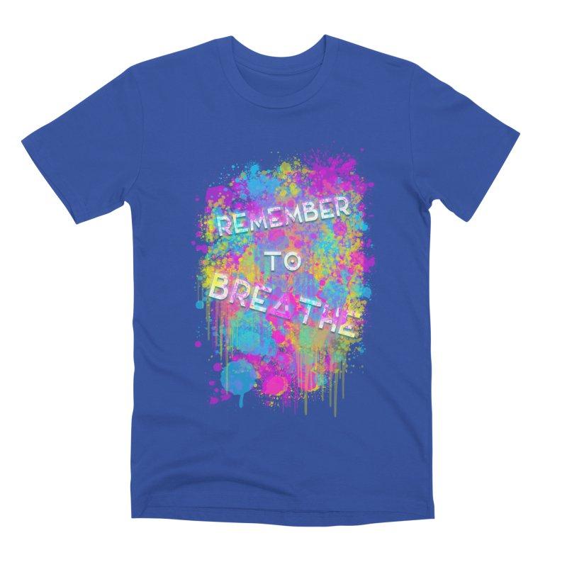 REMEMBER TO BREATHE (SPLATTER) Men's Premium T-Shirt by VATTICA | OFFICIAL MERCH
