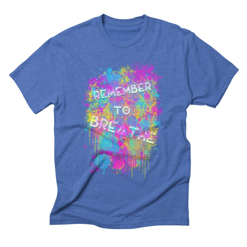 REMEMBER TO BREATHE (SPLATTER) Men's T-Shirt by VATTICA   OFFICIAL MERCH