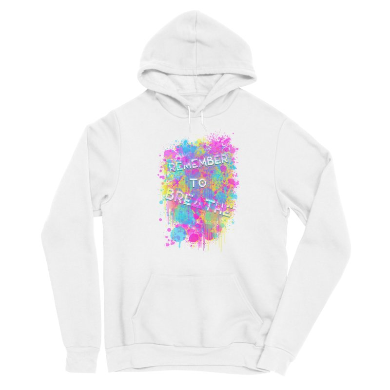 REMEMBER TO BREATHE (SPLATTER) Men's Pullover Hoody by VATTICA | OFFICIAL MERCH