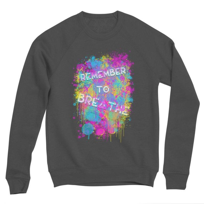 REMEMBER TO BREATHE (SPLATTER) Women's Sweatshirt by VATTICA | OFFICIAL MERCH