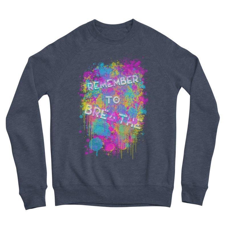 REMEMBER TO BREATHE (SPLATTER) Women's Sponge Fleece Sweatshirt by VATTICA | OFFICIAL MERCH