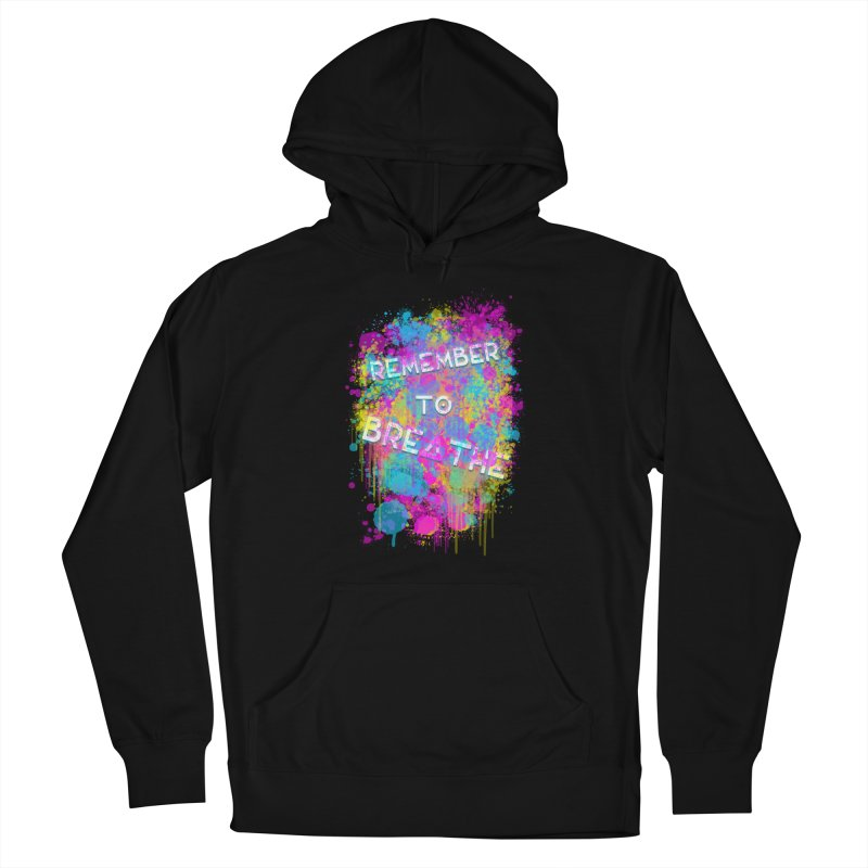 REMEMBER TO BREATHE (SPLATTER) Women's French Terry Pullover Hoody by VATTICA | OFFICIAL MERCH