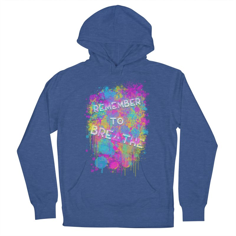 REMEMBER TO BREATHE (SPLATTER) Women's Pullover Hoody by VATTICA | OFFICIAL MERCH
