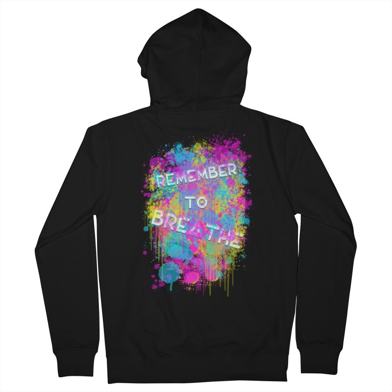 REMEMBER TO BREATHE (SPLATTER) Women's French Terry Zip-Up Hoody by VATTICA | OFFICIAL MERCH