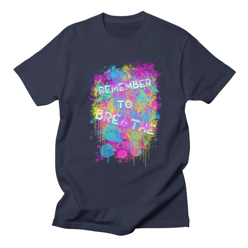 REMEMBER TO BREATHE (SPLATTER) Women's Regular Unisex T-Shirt by VATTICA | OFFICIAL MERCH