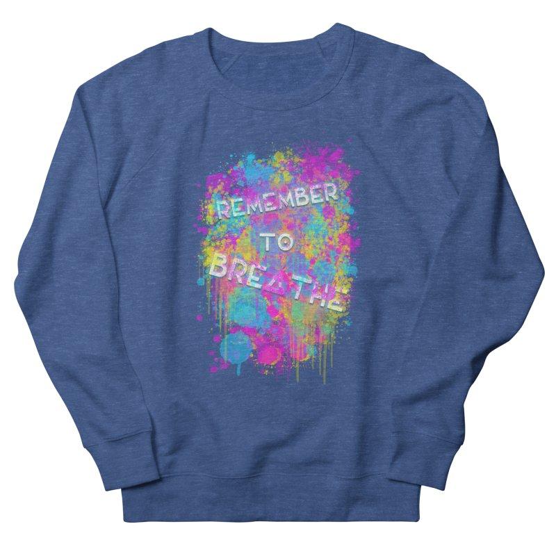 REMEMBER TO BREATHE (SPLATTER) Men's Sweatshirt by VATTICA | OFFICIAL MERCH