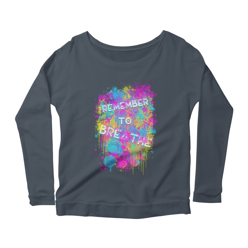 REMEMBER TO BREATHE (SPLATTER) Women's Scoop Neck Longsleeve T-Shirt by VATTICA | OFFICIAL MERCH