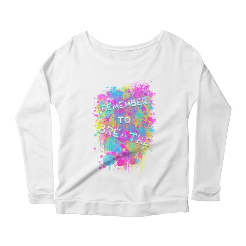 REMEMBER TO BREATHE (SPLATTER) Women's Scoop Neck Longsleeve T-Shirt by VATTICA | OFFICIAL MERCH