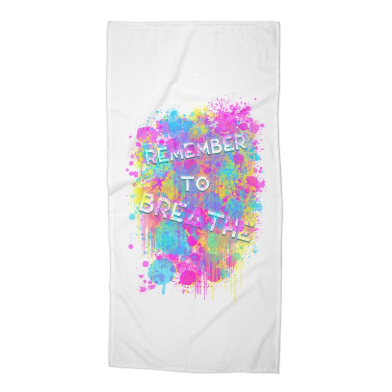 REMEMBER TO BREATHE (SPLATTER) Accessories Beach Towel by VATTICA | OFFICIAL MERCH