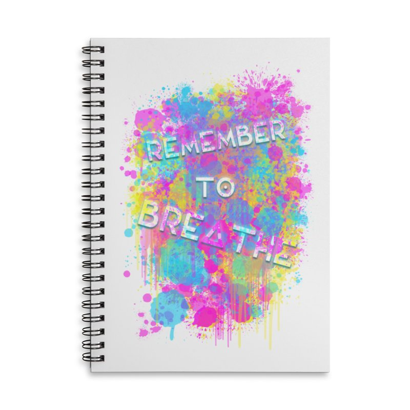 REMEMBER TO BREATHE (SPLATTER) Accessories Lined Spiral Notebook by VATTICA | OFFICIAL MERCH