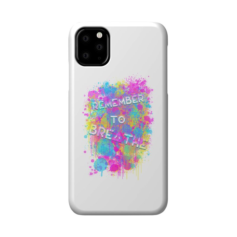 REMEMBER TO BREATHE (SPLATTER) Accessories Phone Case by VATTICA   OFFICIAL MERCH