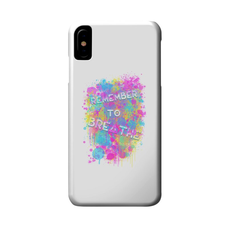REMEMBER TO BREATHE (SPLATTER) Accessories Phone Case by VATTICA | OFFICIAL MERCH