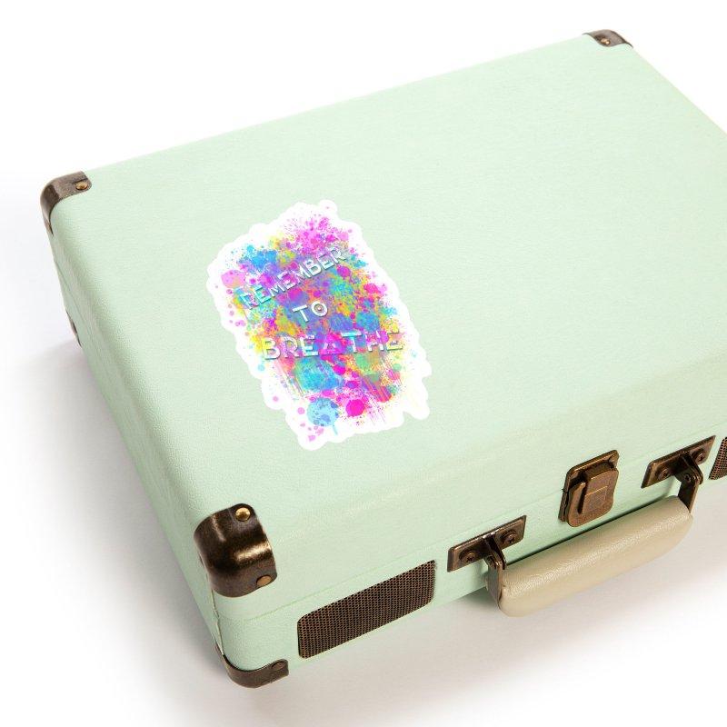 REMEMBER TO BREATHE (SPLATTER) Accessories Sticker by VATTICA | OFFICIAL MERCH