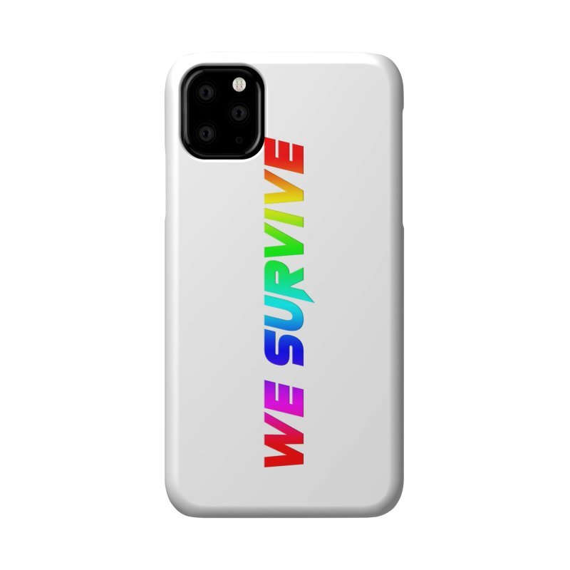 WE SURVIVE (LGBTQI PRIDE) Accessories Phone Case by VATTICA | OFFICIAL MERCH