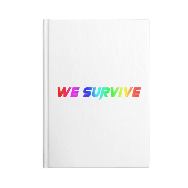 WE SURVIVE (LGBTQI PRIDE) Accessories Lined Journal Notebook by VATTICA | OFFICIAL MERCH