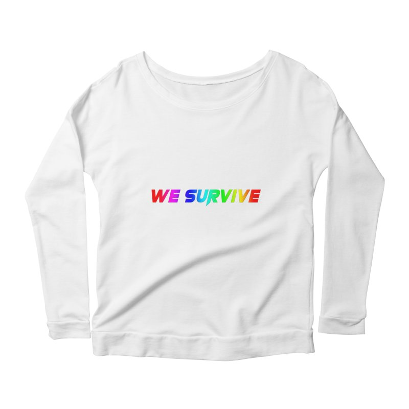 WE SURVIVE (LGBTQI PRIDE) Women's Scoop Neck Longsleeve T-Shirt by VATTICA | OFFICIAL MERCH
