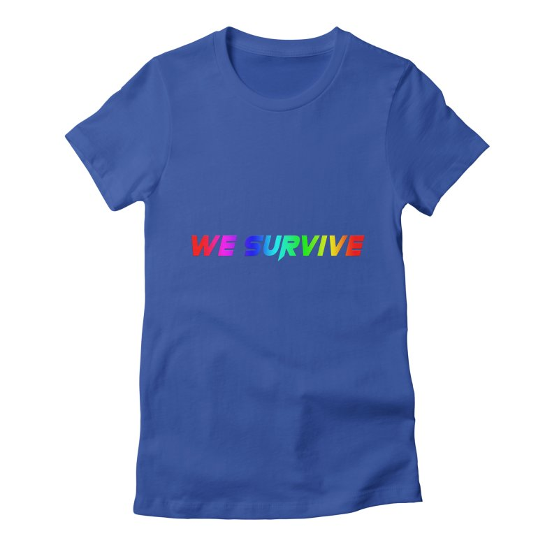 WE SURVIVE (LGBTQI PRIDE) Women's T-Shirt by VATTICA   OFFICIAL MERCH