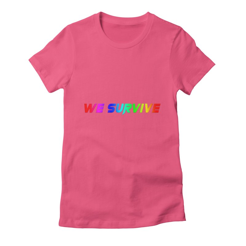 WE SURVIVE (LGBTQI PRIDE) Women's Fitted T-Shirt by VATTICA | OFFICIAL MERCH