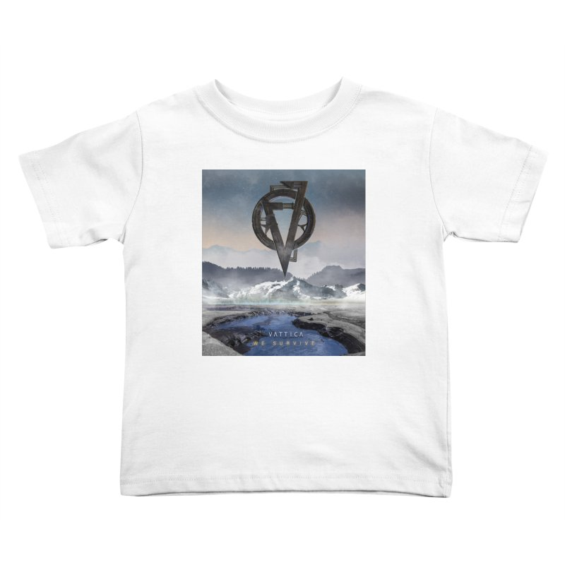 WE SURVIVE (Cover Art) Kids Toddler T-Shirt by VATTICA | OFFICIAL MERCH