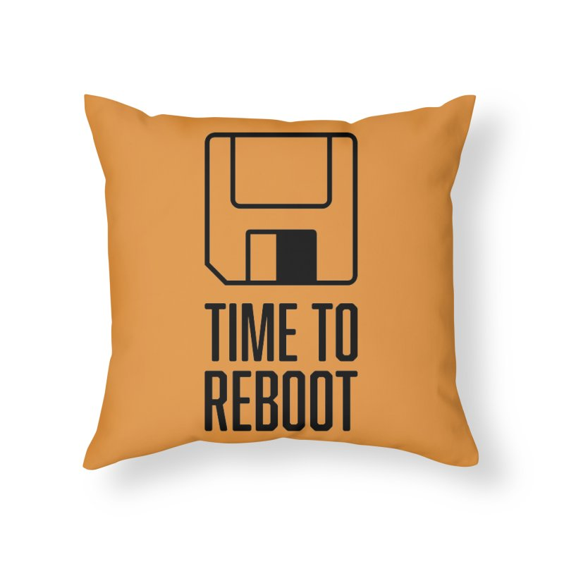 Time to Reboot Home Throw Pillow by Vain & Virtue