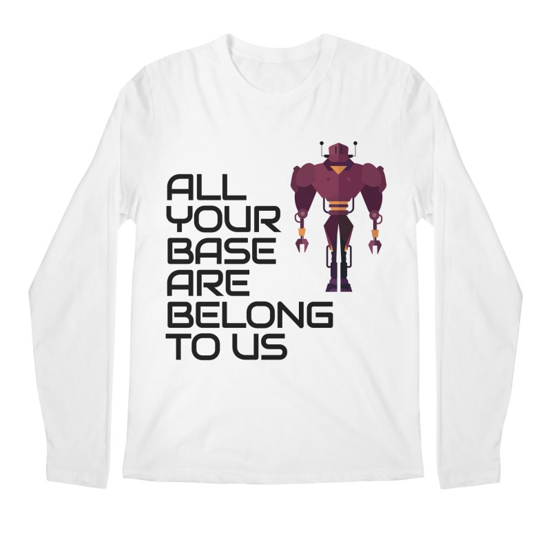 All Your Base (Black Text) Men's Regular Longsleeve T-Shirt by Vectors NZ