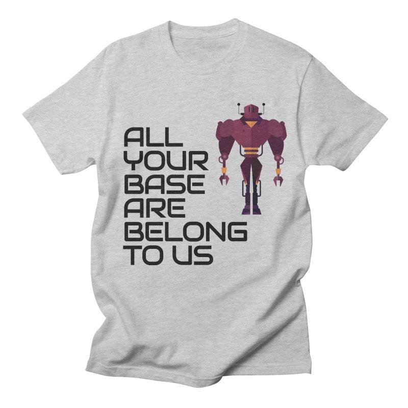 All Your Base (Black Text) Women's Regular Unisex T-Shirt by Vectors NZ