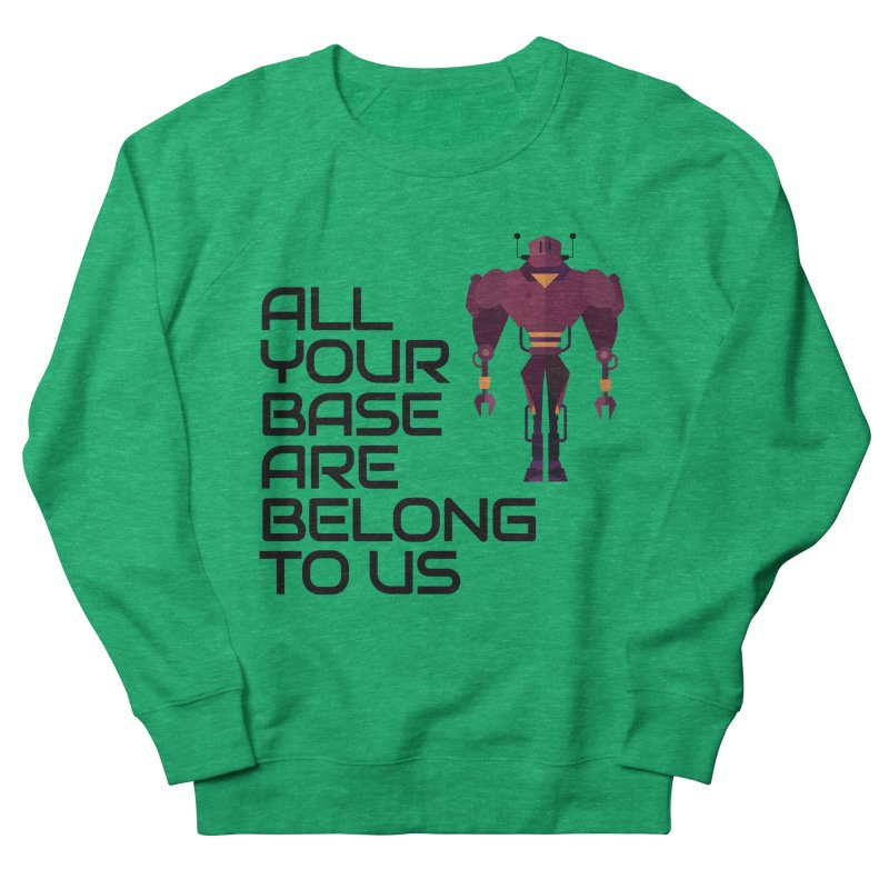 All Your Base (Black Text) Men's French Terry Sweatshirt by Vectors NZ