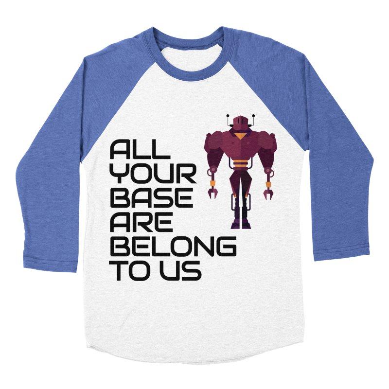 All Your Base (Black Text) Women's Baseball Triblend Longsleeve T-Shirt by Vectors NZ