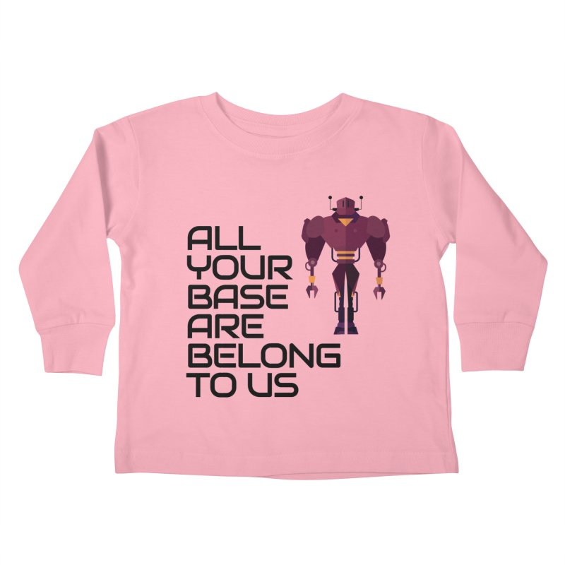 All Your Base (Black Text) Kids Toddler Longsleeve T-Shirt by Vectors NZ