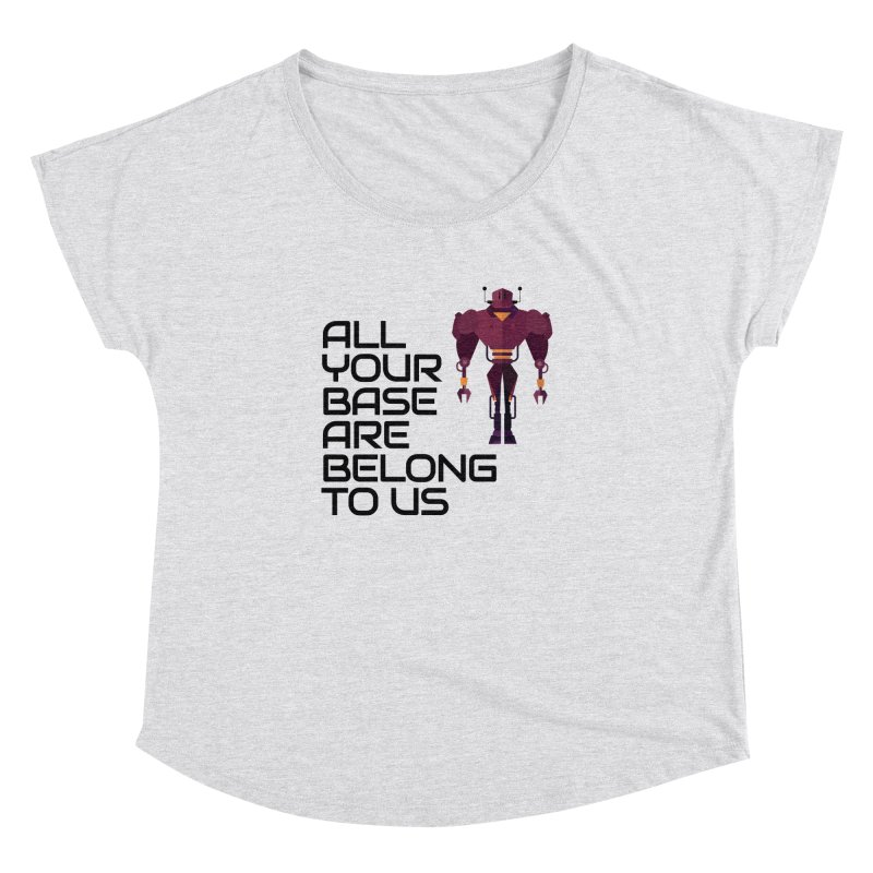 All Your Base (Black Text) Women's Dolman Scoop Neck by Vectors NZ