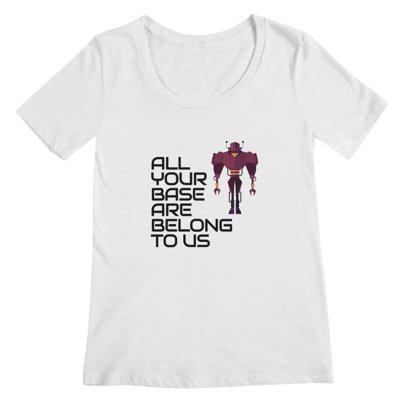 All Your Base (Black Text) Women's Regular Scoop Neck by Vectors NZ