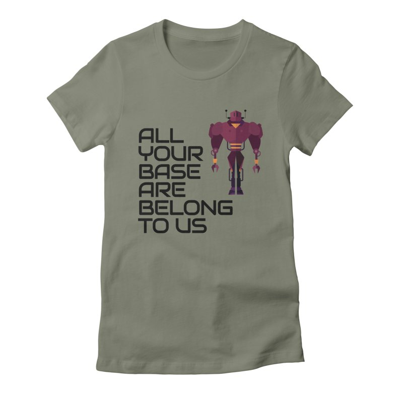 All Your Base (Black Text) Women's Fitted T-Shirt by Vectors NZ