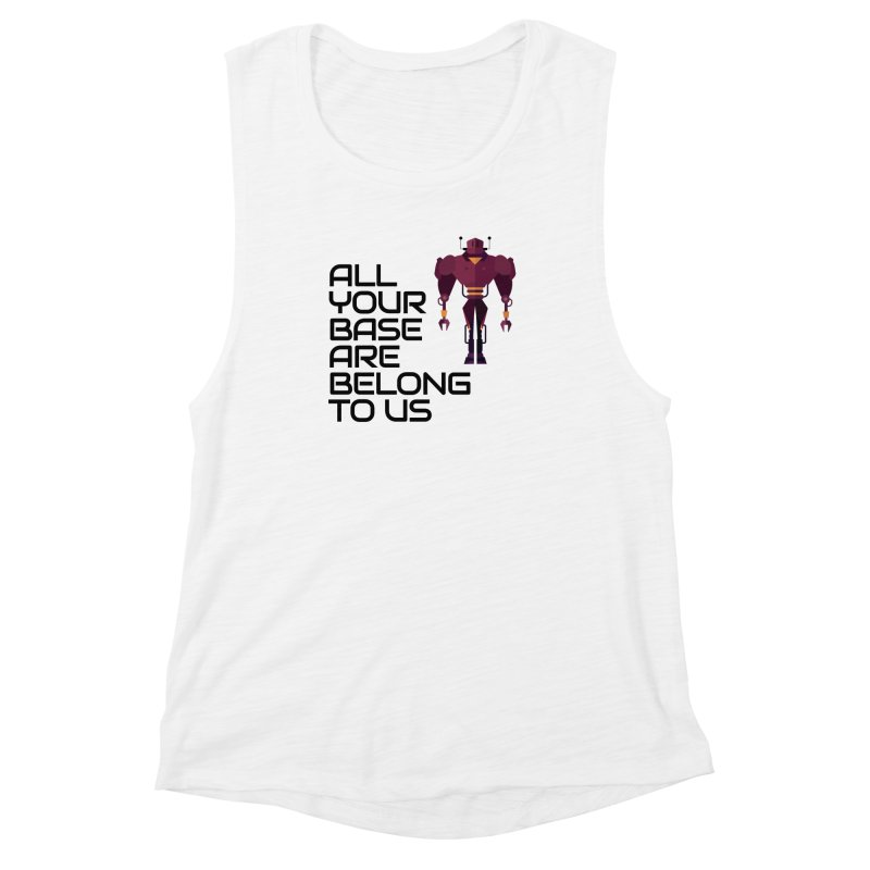 All Your Base (Black Text) Women's Muscle Tank by Vectors NZ