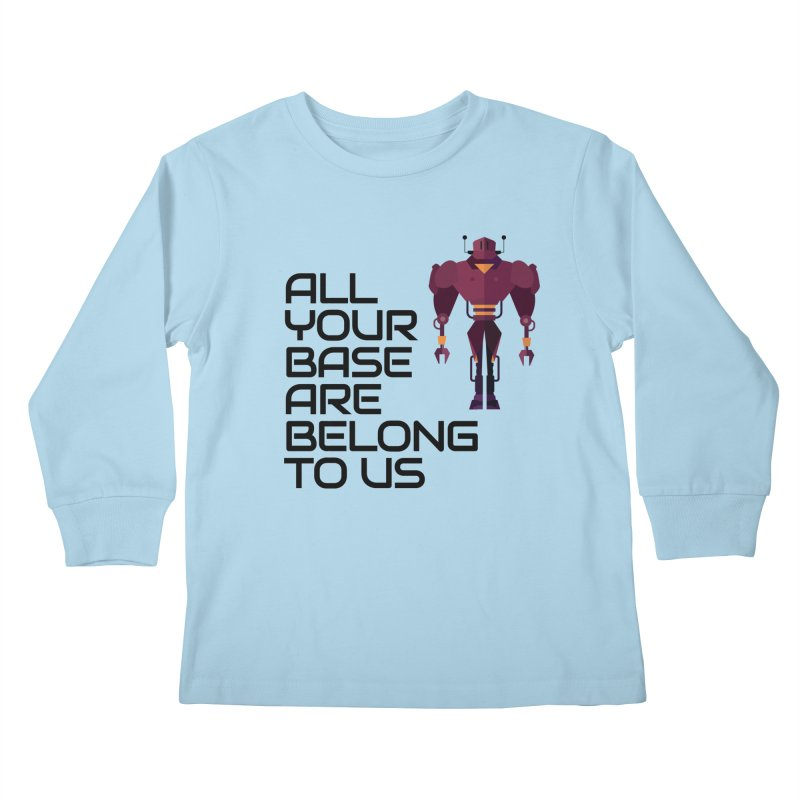 All Your Base (Black Text) Kids Longsleeve T-Shirt by Vectors NZ