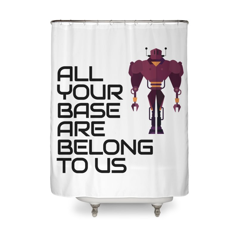 All Your Base (Black Text) Home Shower Curtain by Vectors NZ