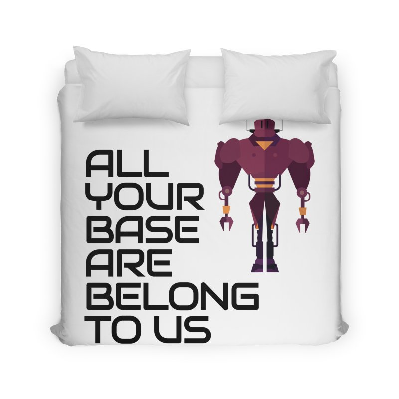All Your Base (Black Text) Home Duvet by Vectors NZ