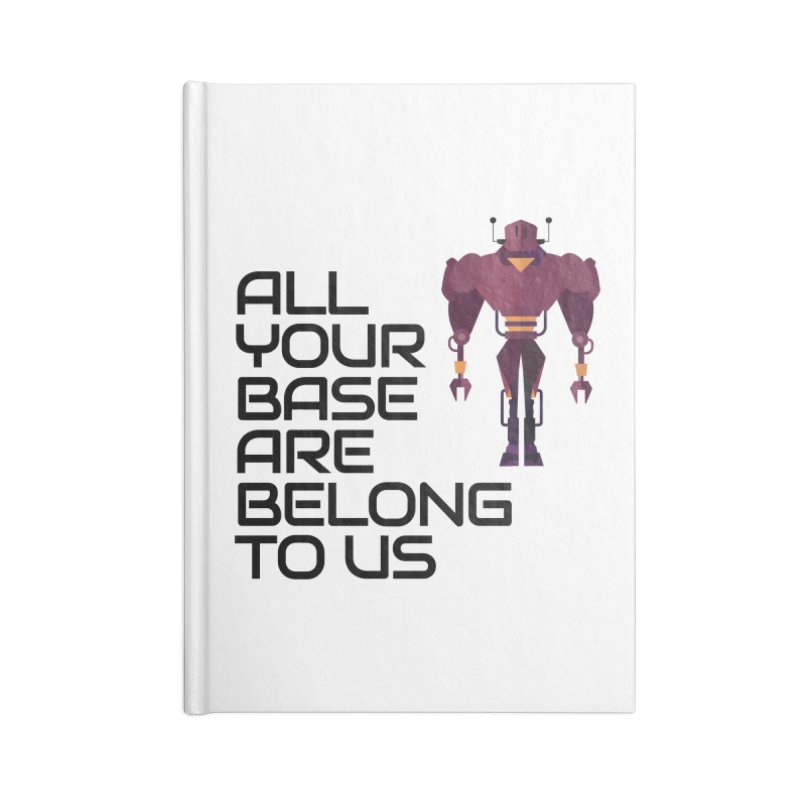 All Your Base (Black Text) Accessories Blank Journal Notebook by Vectors NZ