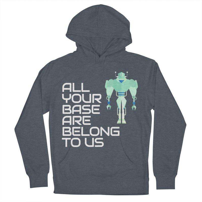 All Your Base (White Text) Men's French Terry Pullover Hoody by Vectors NZ