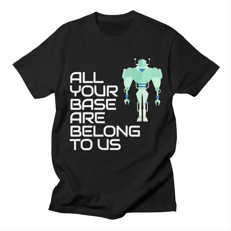 All Your Base (White Text) Women's Regular Unisex T-Shirt by Vectors NZ