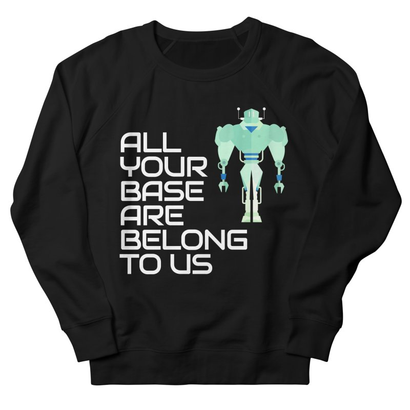 All Your Base (White Text) Men's French Terry Sweatshirt by Vectors NZ